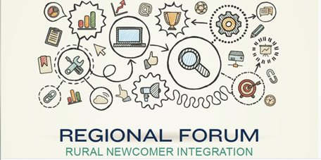 Regional Forum - Rural Newcomer Integration